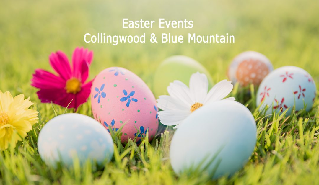 Easter Weekend in Collingwood & Blue Mountains