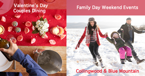 Valentines Day & Family Day Weekend