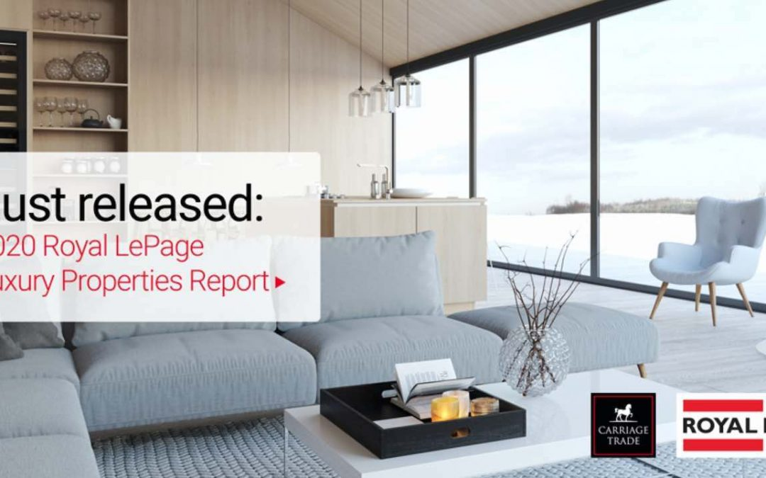 Royal LePage Luxury Property Report 2020