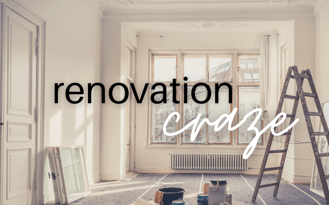 Tight market conditions create renovation craze in 2020 and 2021