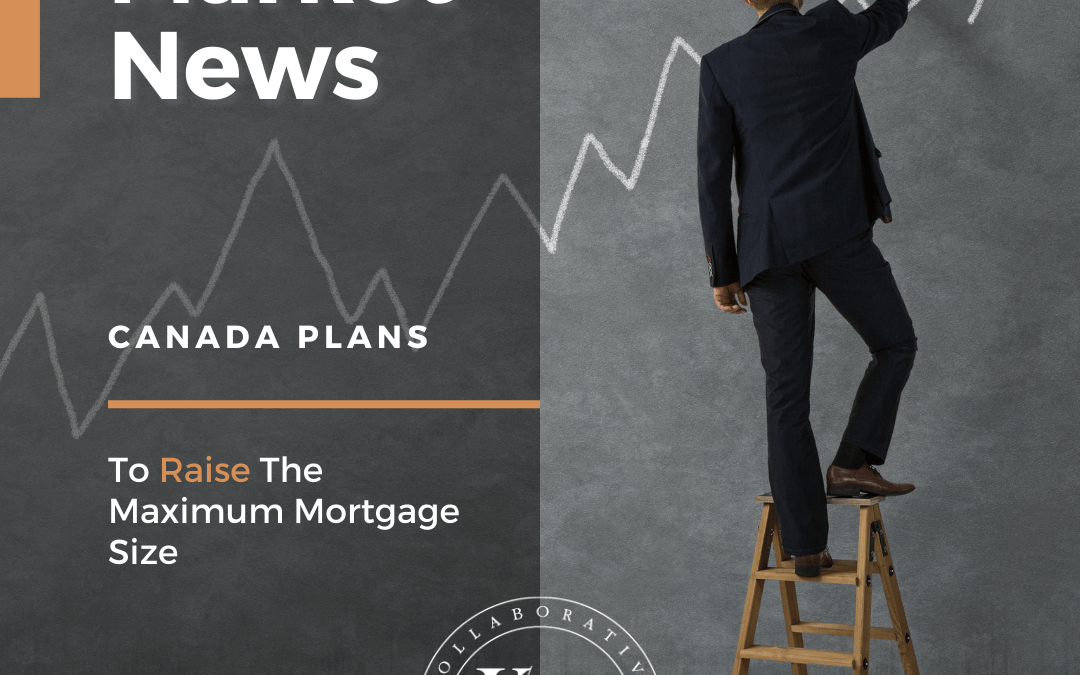 Canada Plans To Foster Its Real Estate Bubble By Raising The Maximum Mortgage Size
